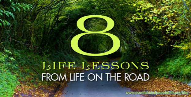 Life Lessons from Life on the Road