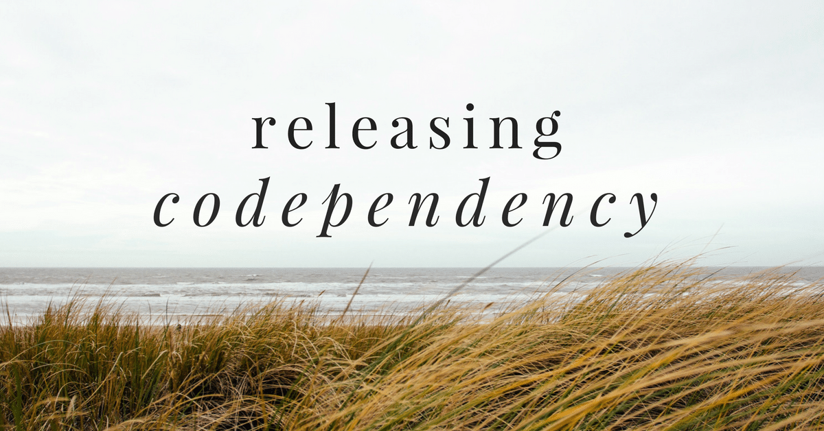 Releasing Codependency: Signs to Look for and Steps to Take