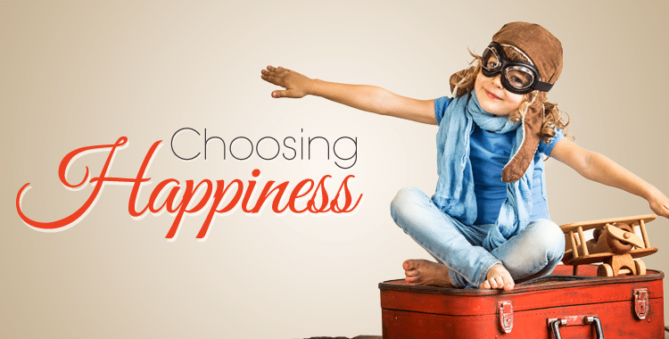 Choosing Happiness Peaceful Mind Peaceful Life